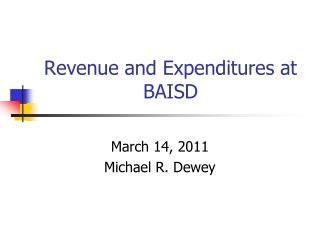 Revenue and Expenditures at BAISD