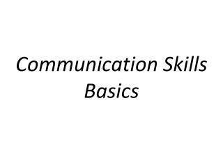 Communication Skills Basics