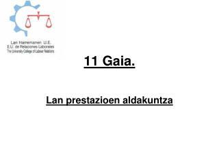 11 Gaia.