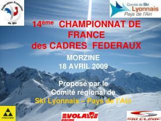 14 ème   CHAMPIONNAT DE FRANCE des CADRES  FEDERAUX