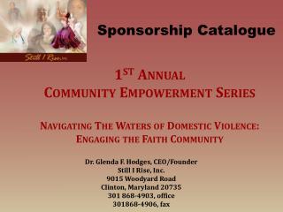 Dr. Glenda F. Hodges, CEO/Founder Still I Rise, Inc. 9015 Woodyard Road Clinton, Maryland 20735