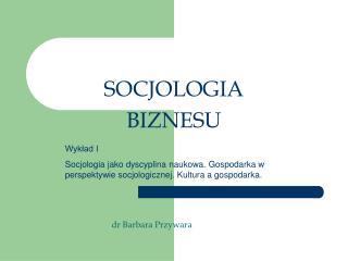 SOCJOLOGIA BIZNESU