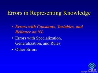 Errors in Representing Knowledge