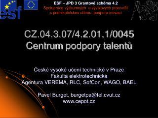 CZ.04.3.07/4.2.01.1/0045 Centrum  podpory talentů