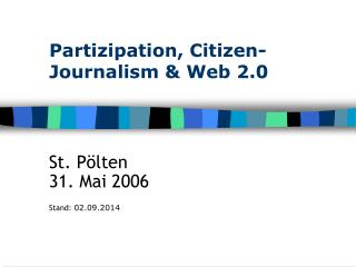 Partizipation, Citizen-Journalism & Web 2.0