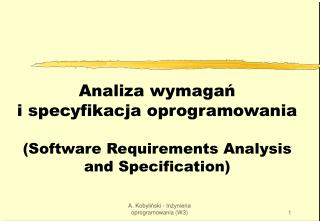 Analiza wymagań i specyfikacja oprogramowania (Software Requirements Analysis and Specification)