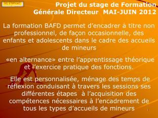 Projet du stage de Formation  Générale Directeur  MAI-JUIN 2012