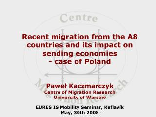 Recent migration from the A8 countries and its impact on sending economies - case of Poland