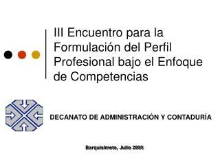 III Encuentro para la Formulación del Perfil Profesional bajo el Enfoque de Competencias