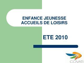 ENFANCE JEUNESSE ACCUEILS DE LOISIRS