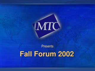 Fall Forum 2002