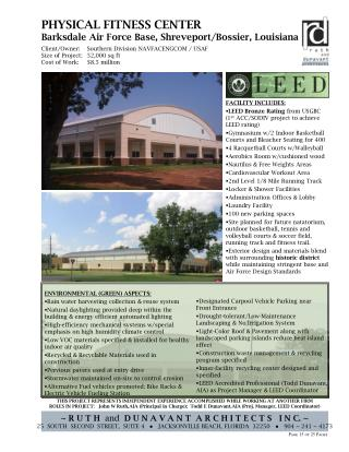 FACILITY INCLUDES: LEED Bronze Rating  from USGBC (1 st  ACC/SODIV project to achieve LEED rating)