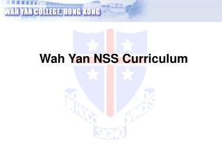 Wah Yan NSS Curriculum