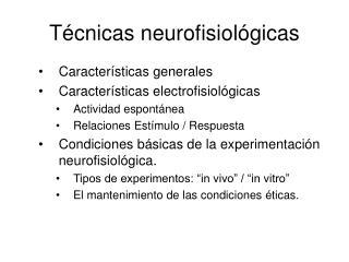 Técnicas neurofisiológicas