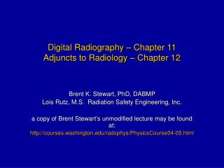 Digital Radiography – Chapter 11 Adjuncts to Radiology – Chapter 12