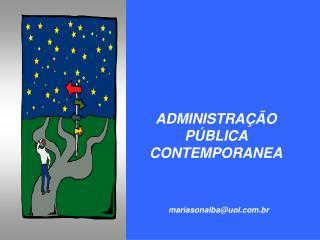 ADMINISTRA  O P BLICA CONTEMPORANEA