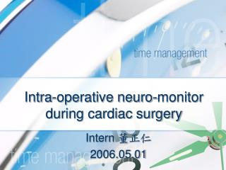 Intra-operative neuro-monitor during cardiac surgery