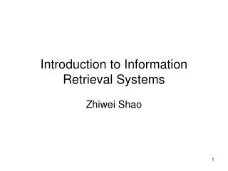 Introduction to Information Retrieval Systems
