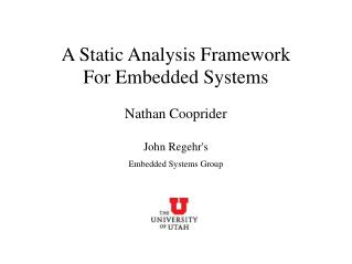 A Static Analysis Framework For Embedded Systems