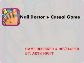 Nail Doctor 3 - Casual Game