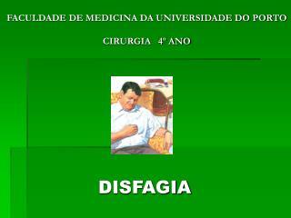 FACULDADE DE MEDICINA DA UNIVERSIDADE DO PORTO  CIRURGIA   4  ANO