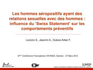 6 ème  Conférence Francophone VIH/SIDA, Genève - 27 Mars 2012