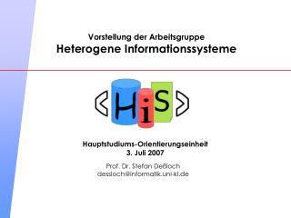 Vorstellung der Arbeitsgruppe Heterogene Informationssysteme