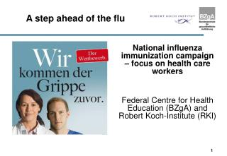 A step ahead of the flu