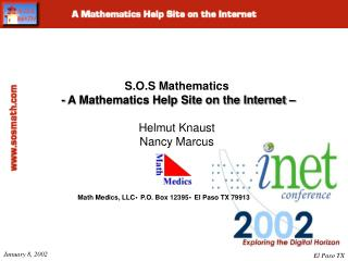 S.O.S Mathematics   - A Mathematics Help Site on the Internet    Helmut Knaust Nancy Marcus