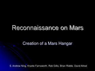 Reconnaissance on Mars