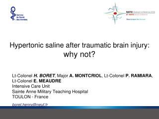 Hypertonic saline after traumatic brain injury: why not