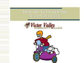 MOTORCYCLE REPAIR TECHNOLOGIES
