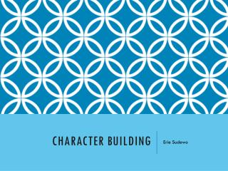 Character Building
