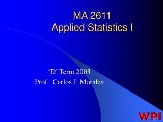 MA 2611 Applied Statistics I