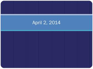 April 2, 2014