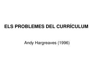 ELS PROBLEMES DEL CURRÍCULUM