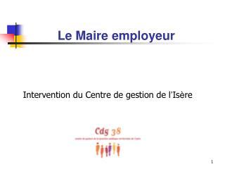 Le Maire employeur