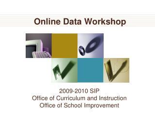 Online Data Workshop