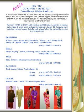 Nita / Nor 012-9247023 / 012-357 7227 FesyenHiasan_Aida@hotmail