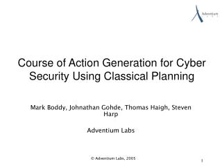 Course of Action Generation for Cyber Security Using Classical Planning