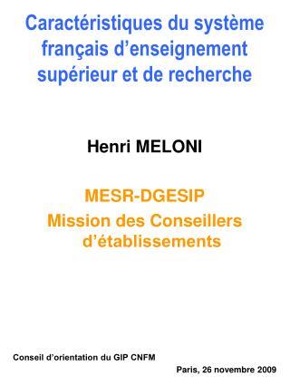 Caractéristiques du système français d'enseignement supérieur et de recherche