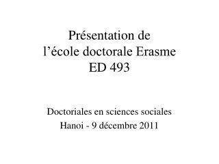 Présentation de l'école doctorale Erasme ED 493