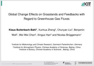 Global Change Effects on Grasslands and Feedbacks with Regard to Greenhouse Gas Fluxes