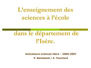 L enseignement des sciences   l  cole    dans le d partement de l Is re.