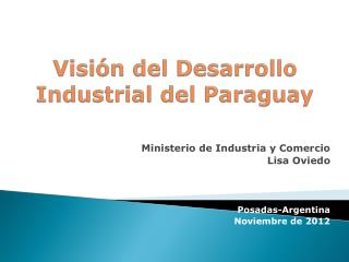 Visión del Desarrollo Industrial del Paraguay