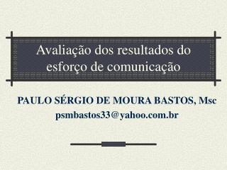 Avaliação dos resultados do esforço de comunicação