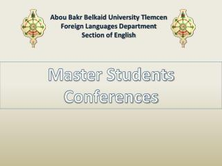 Abou Bakr Belkaid University Tlemcen Foreign Languages  Department Section of English