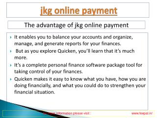 Benefit of using jkg online payment