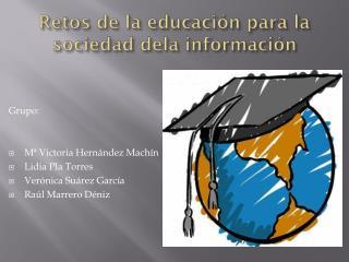 Retos de la educación para la sociedad dela información