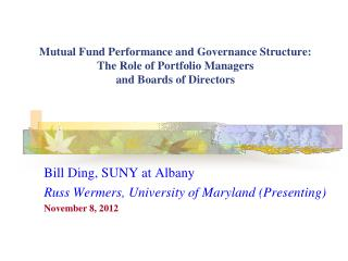 Bill Ding, SUNY at Albany Russ Wermers, University of Maryland (Presenting) November 8, 2012